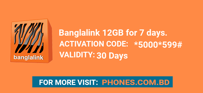 Banglalink 12GB for 7 days.