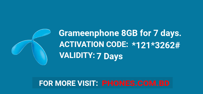 Grameenphone 8GB for 7 days.