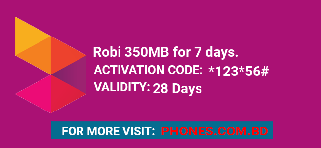 Robi 350MB for 7 days.