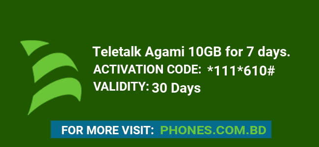 Teletalk Agami 10GB for 7 days.