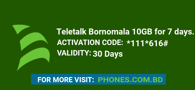 Teletalk Bornomala 10GB for 7 days.